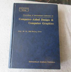 Proceedings of the international conference on computer - aided design and computer graphics : aug. 10-12, 1989 Beijing, China