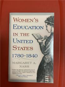 Women's Education in the United States, 1780-1840 (美国的女子教育)
