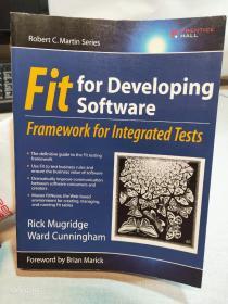 Fit for Developing Software:Framework for Integrated Tests (Robert C. Martin)