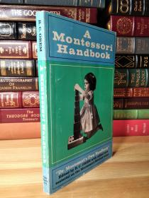 "蒙台梭利手册  A Montessori Handbook  ""Dr. Montessori's Own Handbook."""