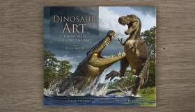 预售恐龙艺术画集Dinosaur Art : The World's Greatest Paleoart