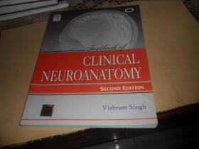 Clinical Neuroanatomy[临床神经解剖学]  16开 英文原版
