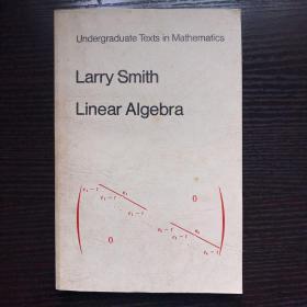 Larry Smith Linear Algebra线性代数的拉里-史密斯(英文)