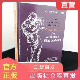 现货 人体结构艺用解剖The Complete Guide to Anatomy