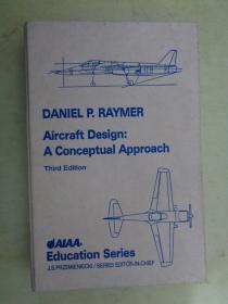 Aircraft Design:A Conceptual Approach【飞机设计:一种虚拟的方法】