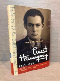 The Letters of Ernest Hemingway: 1923-1925(《海明威书信集:1923—1925》,剑桥大学出品权威版本,配插图,精装大开本,2013年初版)