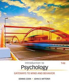 Introduction to Psychology: Gateways to Mind and Behavior 14th Edition,心理学入门,第14版,英文原版