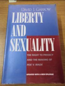 英文原版 自由和性 Liberty and Sexuality: The Right to Privacy and the Making of Roe v. Wade, Updated