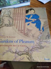 Gardens of Pleasure:Eroticism and Art in China(原版外文书)