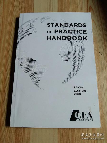 Standards of Practice Handbook, Tenth Edition 2010