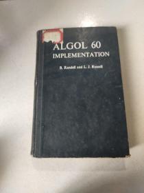 ALGOL 60 IMPLEMENTATION:ALGOL 60实现