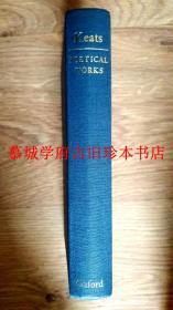牛津版布面精装本《济慈诗集》 KEATS POETICAL WORKS. EDITED BY H.W. GARROD