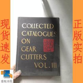 英文书   collected    catalogues  on  gear    cutters    vol   3 齿轮刀具目录第3卷
