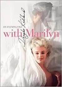 With Marilyn: An Evening 1961 梦露: 1961年的一个晚上  请先联系客服在下单