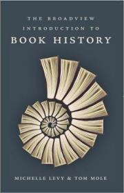 书的历史  The Broadview Introduction to Book History