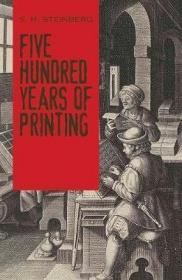 五百年的印刷史  Five Hundred Years Of Printing