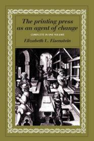 印刷机作为变革的媒介  The Printing Press as an Agent of Change