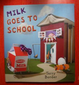 Milk Goes to School  12开 精装