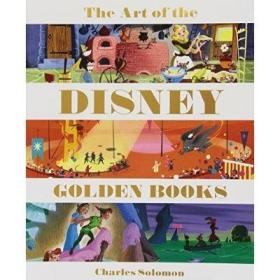 The Art of the Disney Golden Books [精装] Charles Solomon