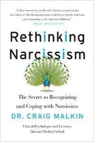 正版Rethinking Narcissism The Secret to Recognizing全新
