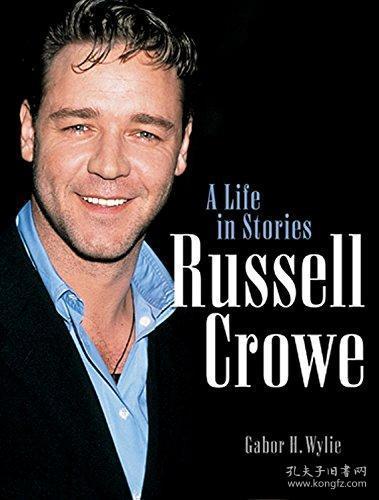 【现货】Russell Crowe: A Life in Stories