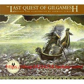 现货The Last Quest of Gilgamesh Ludmila Zeman正版