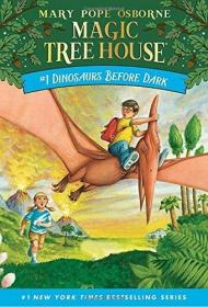 Dinosaurs before Dark (Magic Tree House#1)神奇树屋1:恐龙谷