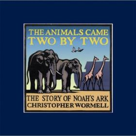 The Animals Came Two by Two: The Story o