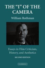 The 'I' of the Camera: Essays in Film Criticism, History, and Aesthetics