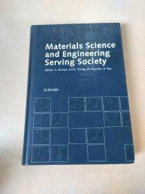 Materials science and Engineering serving society:材料科学与工程服务社会