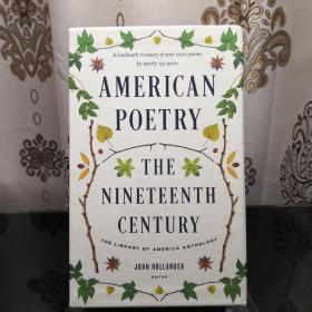 American Poetry: The Nineteenth Century (boxed set) Library of America 美国文库 英文原版 美国作家最权威版本 当今装帧典范 布面封皮琐线装订 丝带标记 圣经无酸纸薄而不透保存几个世纪不泛黄
