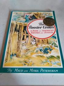 The Rooster Crows: A Book of American Rhymes and Jingles  公鸡喔喔叫: 美国童谣