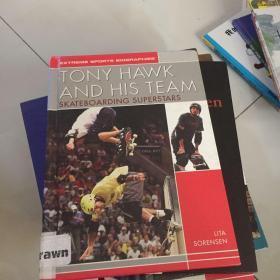 Tony Hawk and His Team: Skateboarding Superstars