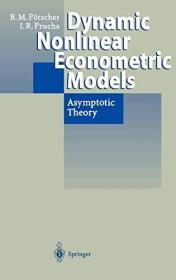Dynamic Nonlinear Econometric Models: Asymptotic Theory Hardcover – July 17, 1997