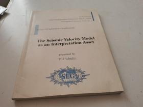 THE  SEISMIC   VELOCITY  MODEL  AS  AN  INTERPRETATION  ASSET【地震速度模型作为解释资产】