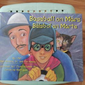 Baseball on Mars/Beisbol En Marte 英语西班牙语双语绘本