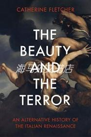 【包邮】The Beauty And The Terror /Catherine Fletcher