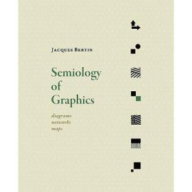 Semiology of Graphics:Diagrams, Networks, Maps