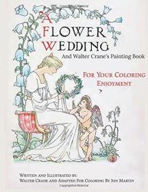 【现货】A Flower Wedding: Plus Walter Crane's Painting Book