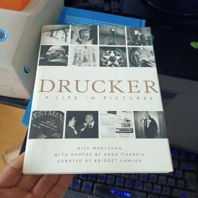 Drucker: A Life in Pictures  德鲁克人生