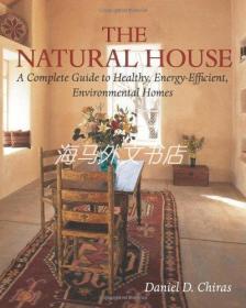 【包邮】The Natural House /Chiras  Daniel D.