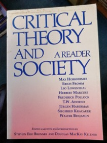 Critical Theory and Society: A Reader