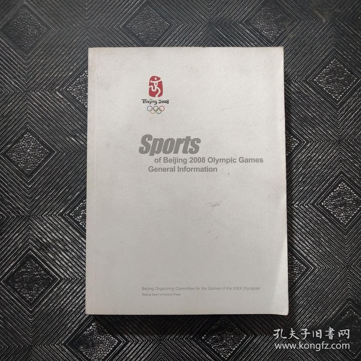 SPORTS OF BEIJING 2008 OLYMPIC GAMES GENERAL INFORMATION