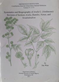英文原版 五加科植物的系统学与生物地理学 Systematics and Biogeography of Aralia L. (Araliaceae): Revision of Aralia Sects. Aralia, Humiles, Nanae, and Sciadodendron.