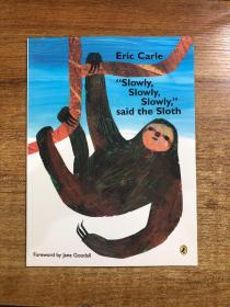 慢点 树獭说 Slowly Slowly Slowly Said the Sloth