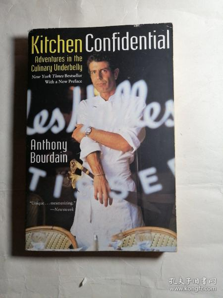 Kitchen Confidential:Adventures in the Culinary Underbelly