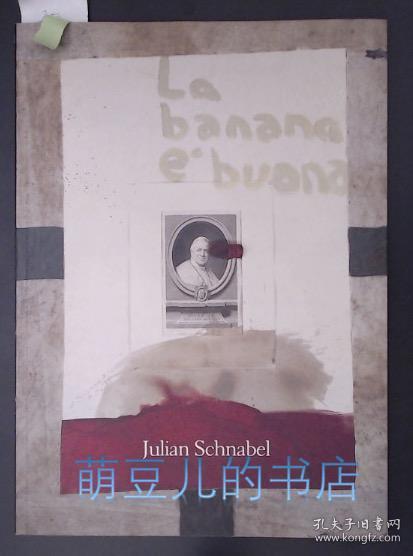 Julian Schnabel.