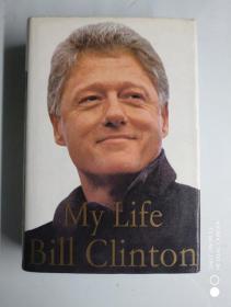 英文原版大精装 克林顿 我的生活 My Life by Bill Clinton   精装 <178>
