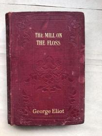 THE MILL ON THE FLOSS(英文原版,毛边)