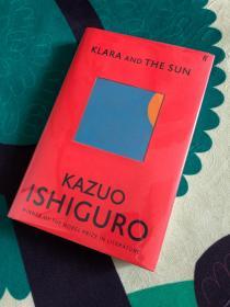 *重磅推荐* Klara and the Sun 克拉拉与太阳 石黑一雄亲笔签名版,含首发宣传页 英国原版 精装